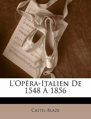 L'Op Ra-Italien de 1548 1856 9781142321727
