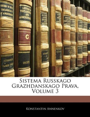 Sistema Russkago Grazhdanskago Prava, Volume 3 9781142611118