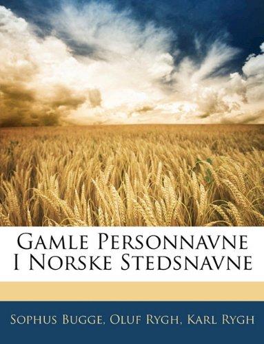 Gamle Personnavne I Norske Stedsnavne 9781142643331