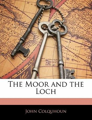 The Moor and the Loch 9781142744229