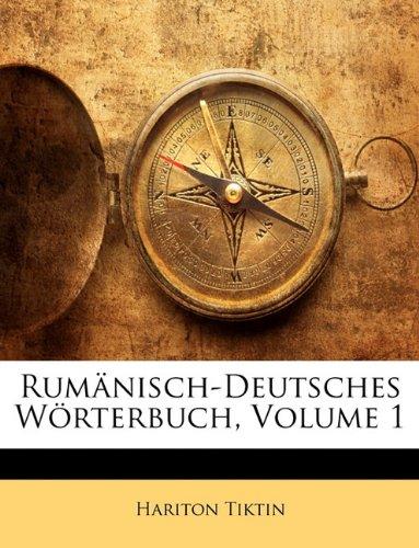 Rum Nisch-Deutsches W Rterbuch, Volume 1 9781142766658