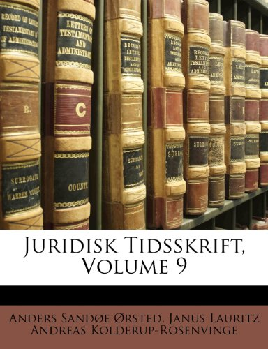 Juridisk Tidsskrift, Volume 9 9781143157622