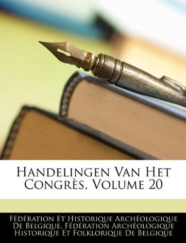 Handelingen Van Het Congres, Volume 20 9781143318610
