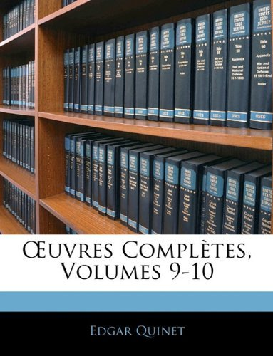 Uvres Completes, Volumes 9-10 9781143321023