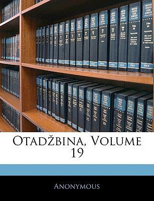Otadbina, Volume 19 9781143676741