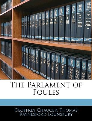The Parlament of Foules 9781144129185