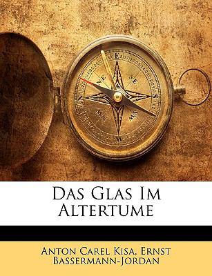 Das Glas Im Altertume 9781144173706