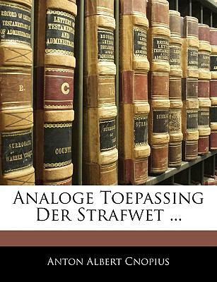 Analoge Toepassing Der Strafwet ... 9781144216847