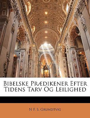 Bibelske PR]Dikener Efter Tidens Tarv Og Leilighed 9781144248770
