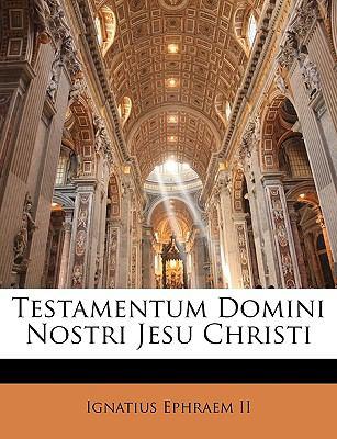 Testamentum Domini Nostri Jesu Christi 9781144294760