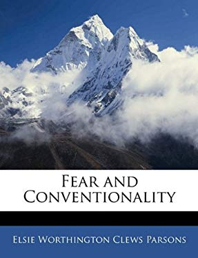 Fear and Conventionality 9781144301512