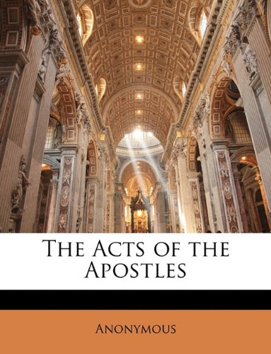The Acts of the Apostles 9781144373168