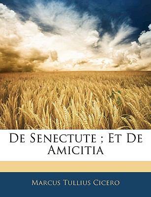 de Senectute; Et de Amicitia 9781144432094