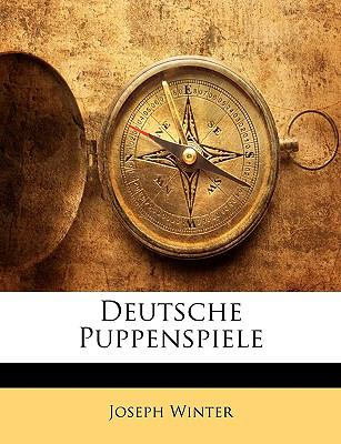 Deutsche Puppenspiele 9781144496263