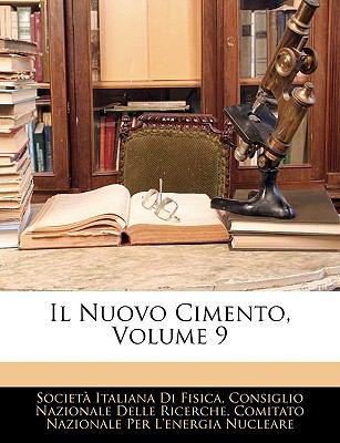 Il Nuovo Cimento, Volume 9 9781144673770