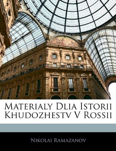 Materialy Dlia Istorii Khudozhestv V Rossii 9781145076280