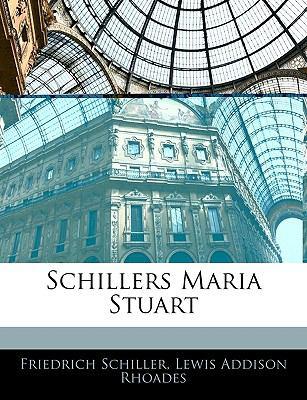 Schillers Maria Stuart 9781145373402