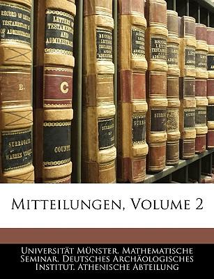 Mitteilungen, Volume 2 9781145869141