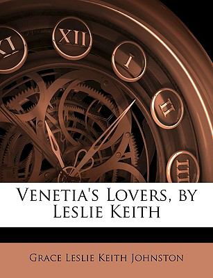 Venetia's Lovers, by Leslie Keith 9781146026482