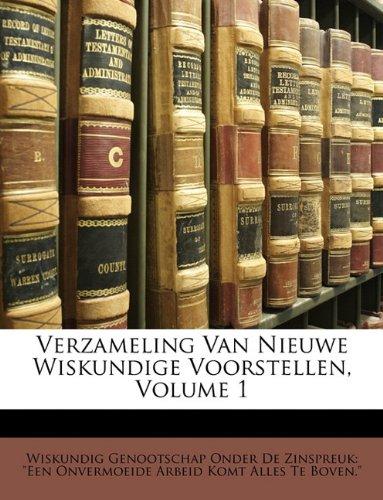 Verzameling Van Nieuwe Wiskundige Voorstellen, Volume 1 9781146041829