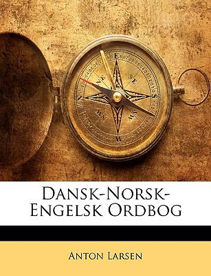 Dansk-Norsk-Engelsk Ordbog 9781147038804