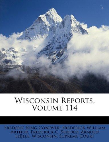 Wisconsin Reports, Volume 114