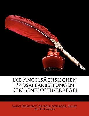 Die Angelschsischen Prosabearbeitungen Der