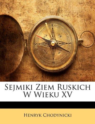 Sejmiki Ziem Ruskich W Wieku XV 9781147283969