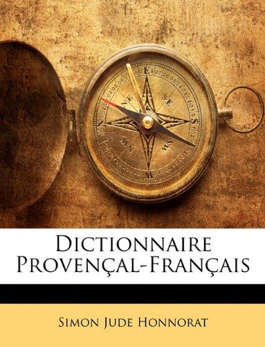Dictionnaire Provenal-Franais 9781147304022
