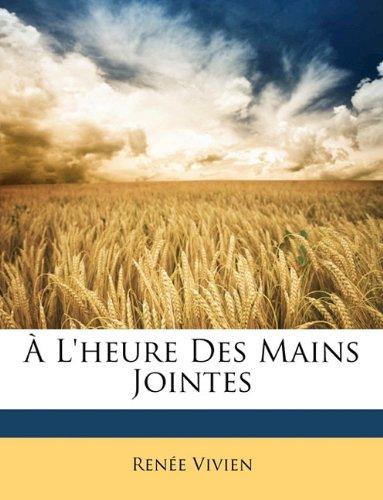 L'Heure Des Mains Jointes 9781147317176