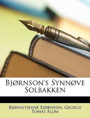 Bjrnson's Synnve Solbakken 9781148438887