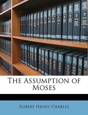The Assumption of Moses 9781148592398