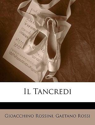 Il Tancredi 9781148799780