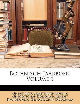 Botanisch Jaarboek, Volume 1 9781149043516