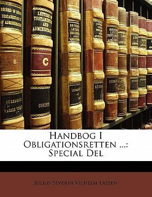 Handbog I Obligationsretten ...: Special del 9781149802939