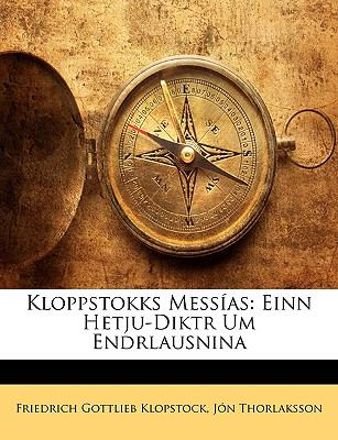 Kloppstokks Messas: Einn Hetju-Diktr Um Endrlausnina 9781149869352
