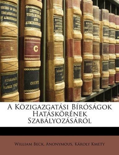 A Kozigazgatasi Birosagok Hataskorenek Szabalyozasarol 9781149698457