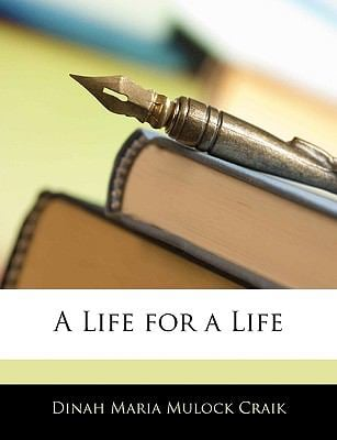 A Life for a Life, Volumen I 9781143248603