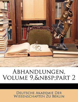 Abhandlungen, Volume 9, Part 2 9781148712314