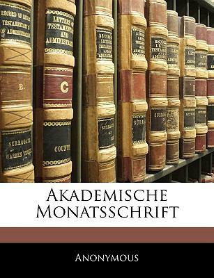 Akademische Monatsschrift 9781143351570