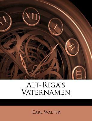 Alt-Riga's Vaternamen 9781147738810