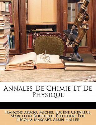 Annales de Chimie Et de Physique 9781145608733