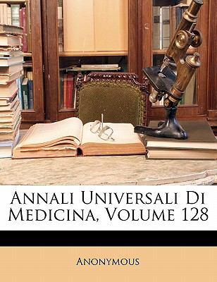 Annali Universali Di Medicina, Volume 128 9781143422218