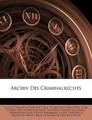 Archiv Des Criminalrechts 9781143354465