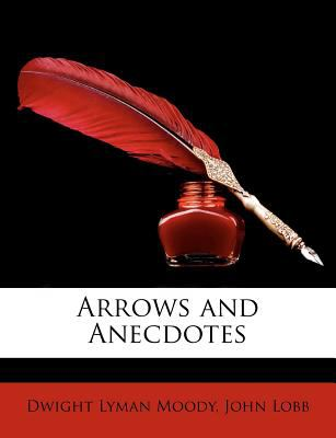Arrows and Anecdotes 9781149229873