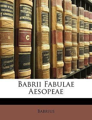 Babrii Fabulae Aesopeae 9781147708912