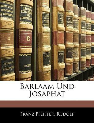 Barlaam Und Josaphat 9781145484702