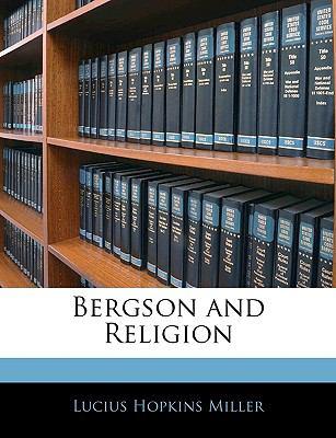 Bergson and Religion 9781143357657
