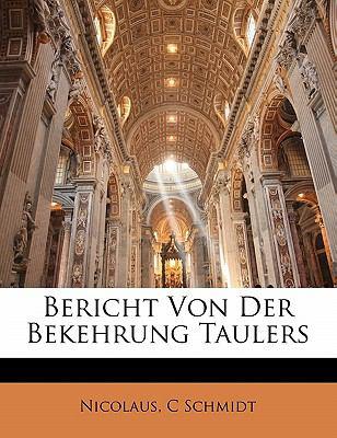 Bericht Von Der Bekehrung Taulers 9781141350070