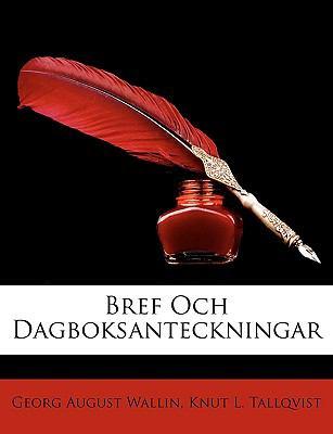 Bref Och Dagboksanteckningar 9781146840095